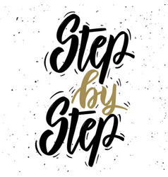 step by step hand drawn lettering phrase on white vector image