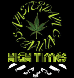 Emblem icon marijuana high times typography hemp vector