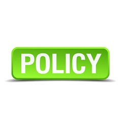 Policy green 3d realistic square isolated button vector