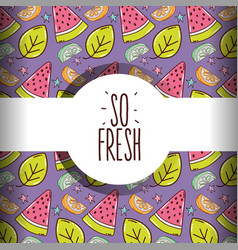 so fresh pattern background vector image