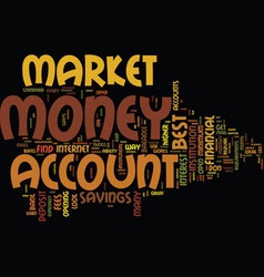 best money market account text background word vector image