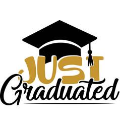just graduated graduation design funny hand vector image