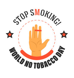 stop smoking world no tobacco day isolated icon vector image