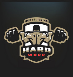 Hard work bodybuilding emblem vector