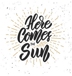 Here comes the sun design element for poster vector