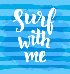 surf with me poster vector image