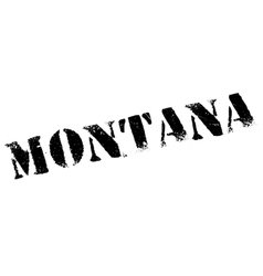 Montana stamp rubber grunge vector image vector image