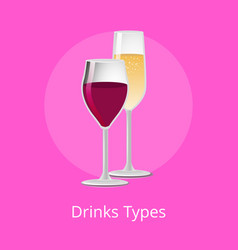 Drink types winery refreshing champagne burgundy vector