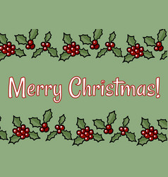 merry christmas holly berry postcard vector image
