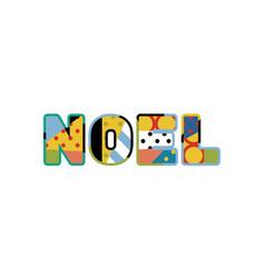noel concept word art vector image