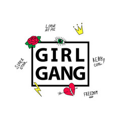 Slogan girl gang with patches t-shirt design vector