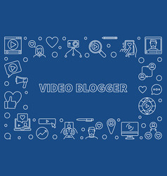 Video blogger outline or vector