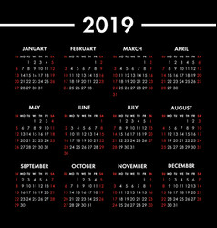 calendar 2019 year on black background week vector image