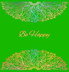 ornamental green card be happy vector image vector image