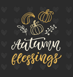autumn blessings poster thanksgiving day vector image