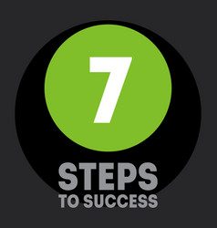 7 steps to success cover for video to be vector