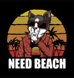 cat need beach sunset retro vector image