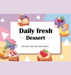 Dessert frame design with various cake cupcake vector