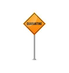 quarantine signs coronavirus danger signs vector image