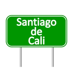 Santiago de Cali road sign vector
