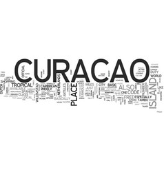 Where is curacao text word cloud concept vector