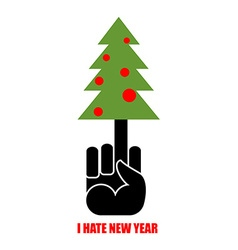 And Christmas tree I hate new year Christmas vector