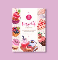 Dessert poster design with mousses cupcake tart vector
