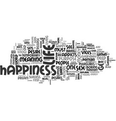 Where is happiness text word cloud concept vector