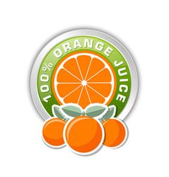 100 orange juice badge with three oranges placed vector image