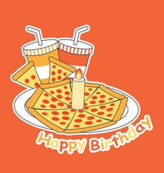 birthday card with pizza on plate and soft vector image