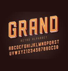 Grand trendy retro display font design alphabet vector