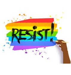 hand writing resist slogan on lgbt flag vector image