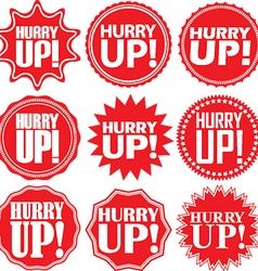 Hurry up label set Hurry up sticker set Hurry up vector