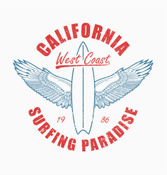 california slogan t-shirt with surfboard and vector image