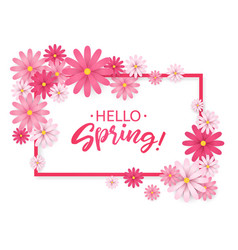 Hello springhand lettering with pink flowers vector