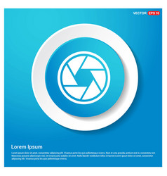 camera lens icon abstract blue web sticker button vector image