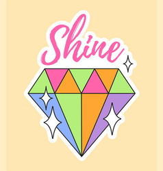 cute fashion patch with shine lettering on top vector image