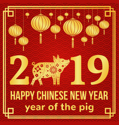 Happy chinese new year 2019 vector