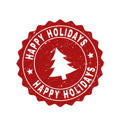 Happy holidays scratched stamp seal with fir-tree vector