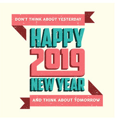 happy new year 2019 quote vector image