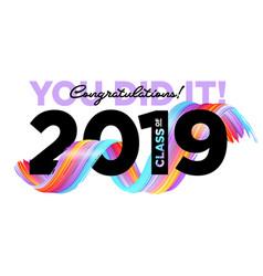 congratulations graduates class of 2019 vector image