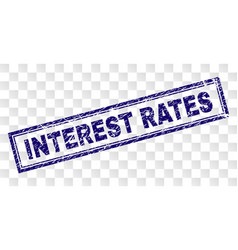 Scratched interest rates rectangle stamp vector