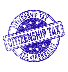 Scratched textured citizenship tax stamp seal vector