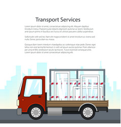 Small truck transports windows on the road vector