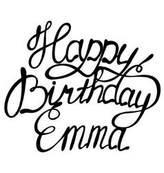 Happy birthday Emma vector image vector image