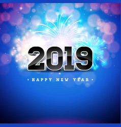 2019 happy new year with 3d number on vector