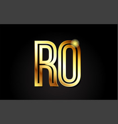 Gold alphabet letter ro r o logo combination icon vector