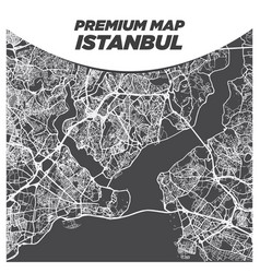 Fancy dark black and white map istanbul turkey vector