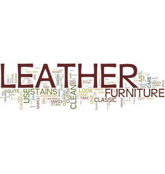 Leather the classic furniture text background vector