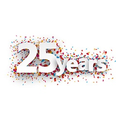 Twenty five years paper confetti sign vector image